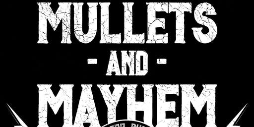 Mullets and Mayhem