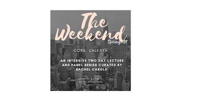 The Weekend - Core: Unlearn
