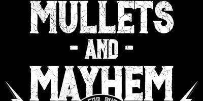 Mullets and Mayhem
