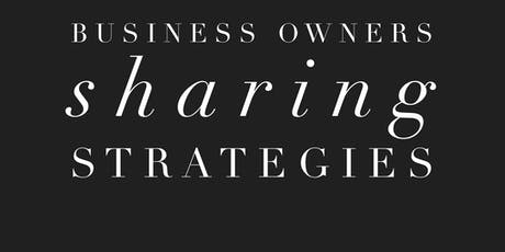 BOSS: Business Owners Sharing Strategies Mastermind and Happy Hour tickets