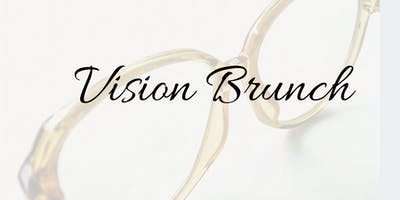 Vision Brunch: I Can See Clearly Now