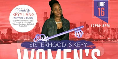 Sisterhood Is Keyy Women's Expo""