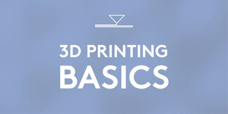3D Printing Basics tickets