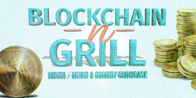 Blockchain -N- Grill | Mixer / Music & Comedy Showcase at The Fillmore Heritage Center
