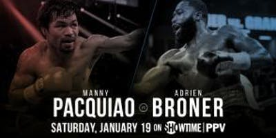 Pacquiao vs Broner Live at Port City Stockton, California