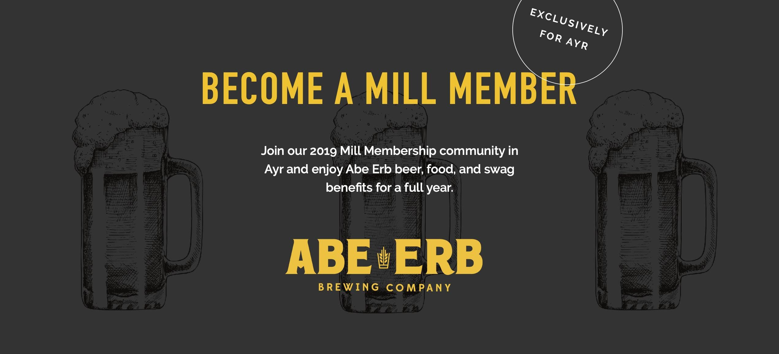 Abe Erb Brewing Company - 2019 Mill Membership