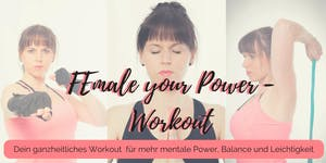 FEmale your Power - Workout