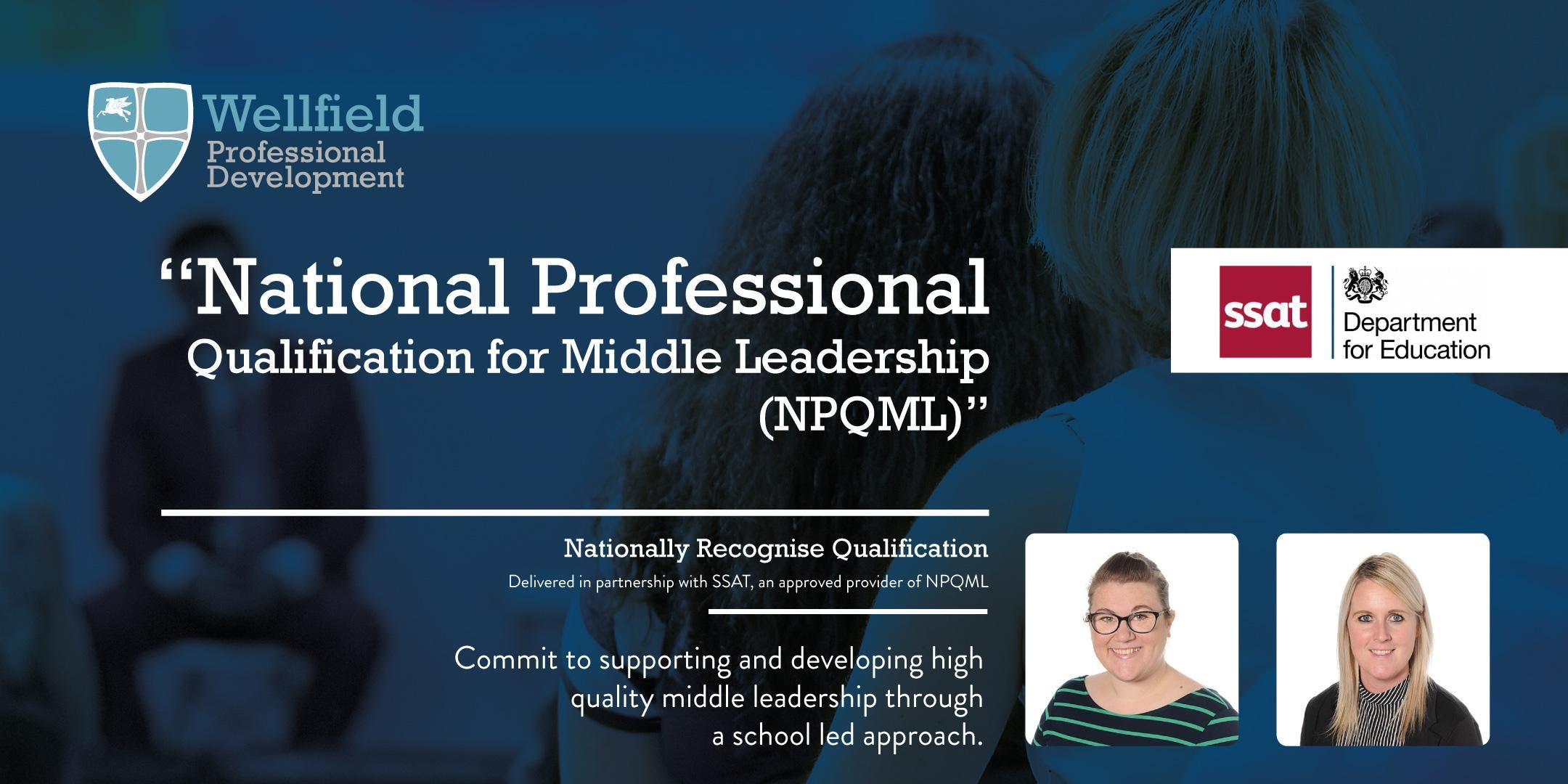 Wellfield Professional Development - National Professional Qualification for Middle Leadership (NPQML)