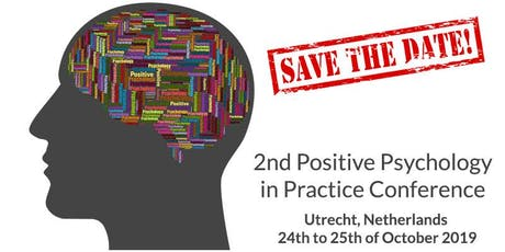 2ND POSITIVE PSYCHOLOGY IN PRACTICE CONFERENCE tickets