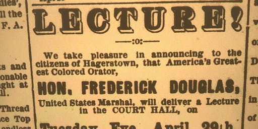 Walking Tour: Lost History of Frederick Douglass in Hagerstown