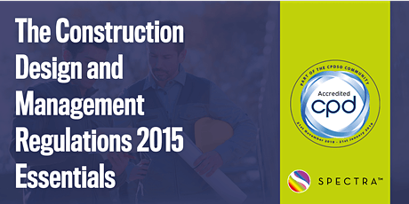 The Construction Design and Management Regulations 2015 Essentials tickets