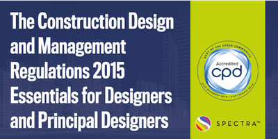 The Construction Design and Management Regulations 2015 Essentials for Designers and Principal Designers