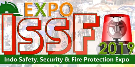 Indo Safety Security & Fire Protection Expo (ISSF EXPO 2019) tickets