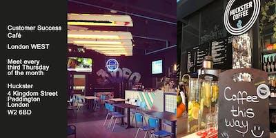 Customer Success Café, London WEST