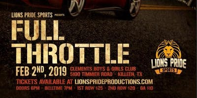 FULL THROTTLE presented by Lions Pride Sports