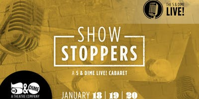 SHOWSTOPPERS - The 5 & Dime LIVE! An Evening of Song