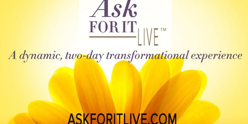 Ask For It Live™