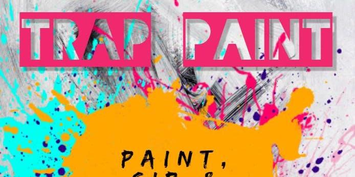 Trap Paint Party