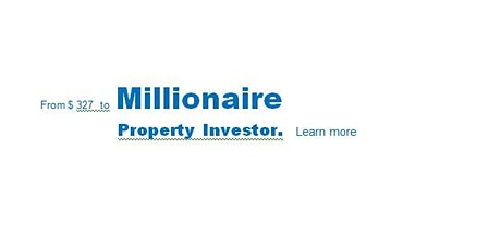 FREE Property Investing Workshop - Millionaire Property Investor Started At SGD 327 !!!  Max. 8 Seats Only.  tickets