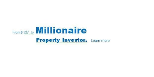 FREE Property Investing Workshop - Millionaire Property Investor Started At SGD 327 !!!