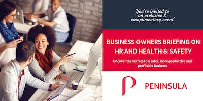 Business Owners Briefing on HR and Health & Safety Seminar - Peterborough - February 14, 2019