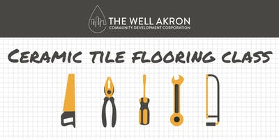 Floor Series: Ceramic Tile Flooring Class