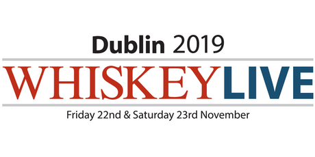 Whiskey Live Dublin 2019 - Friday Session 6.00-9.30pm tickets