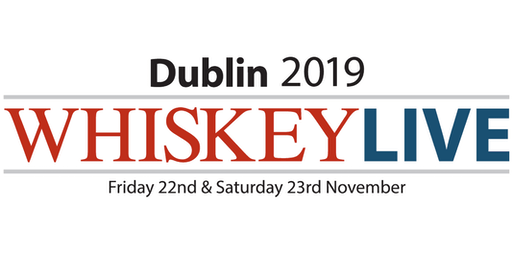 Whiskey Live Dublin 2019 - Friday Session 6.00-9.30pm