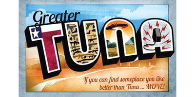 """Greater Tuna"" Opening Night Extravaganza!"