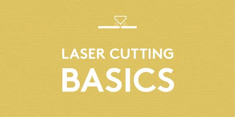 Laser Cutting Basics tickets