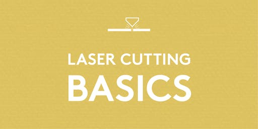 Laser Cutting Basics