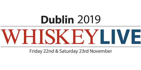 Whiskey Live Dublin 2019 - Saturday Session 1.00-4.30pm tickets