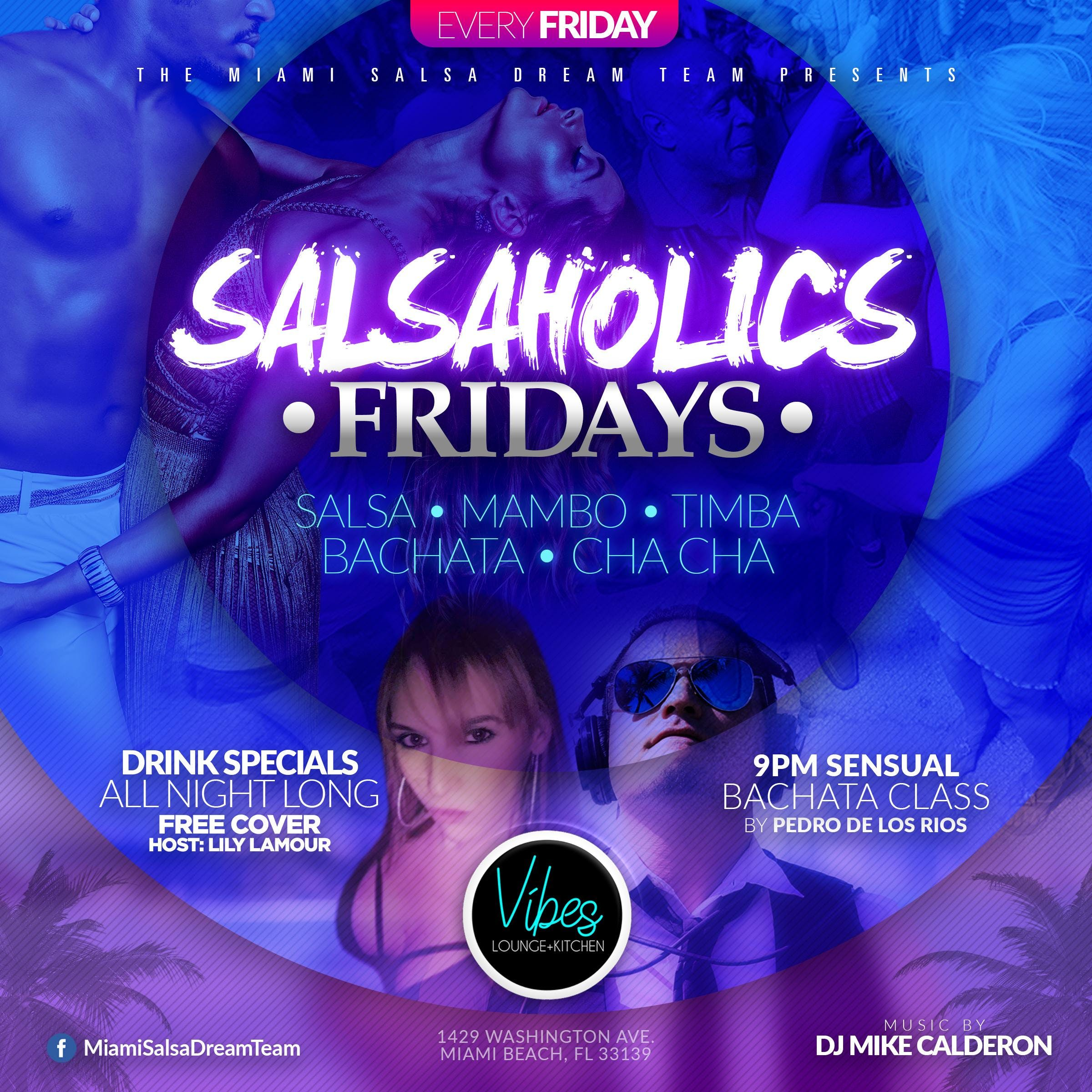 Salsaholics Fridays at Vibes Lounge