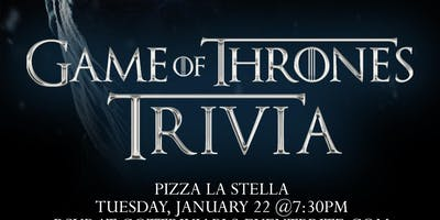 Game of Thrones Trivia at Pizza La Stella Raleigh