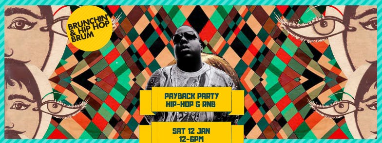 Brunch'in & Hip Hop 2019 Payback Party