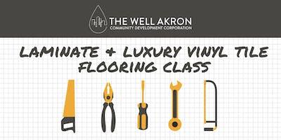 Floor Series: Laminate & Luxury Vinyl Tile Flooring Class