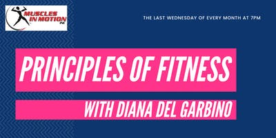 Principles of Fitness with Diana Del Garbino