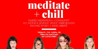 meditate + chill: guided meditation + community