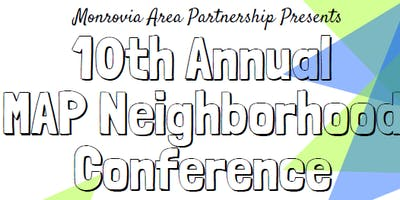 10th Annual MAP Neighborhood Conference