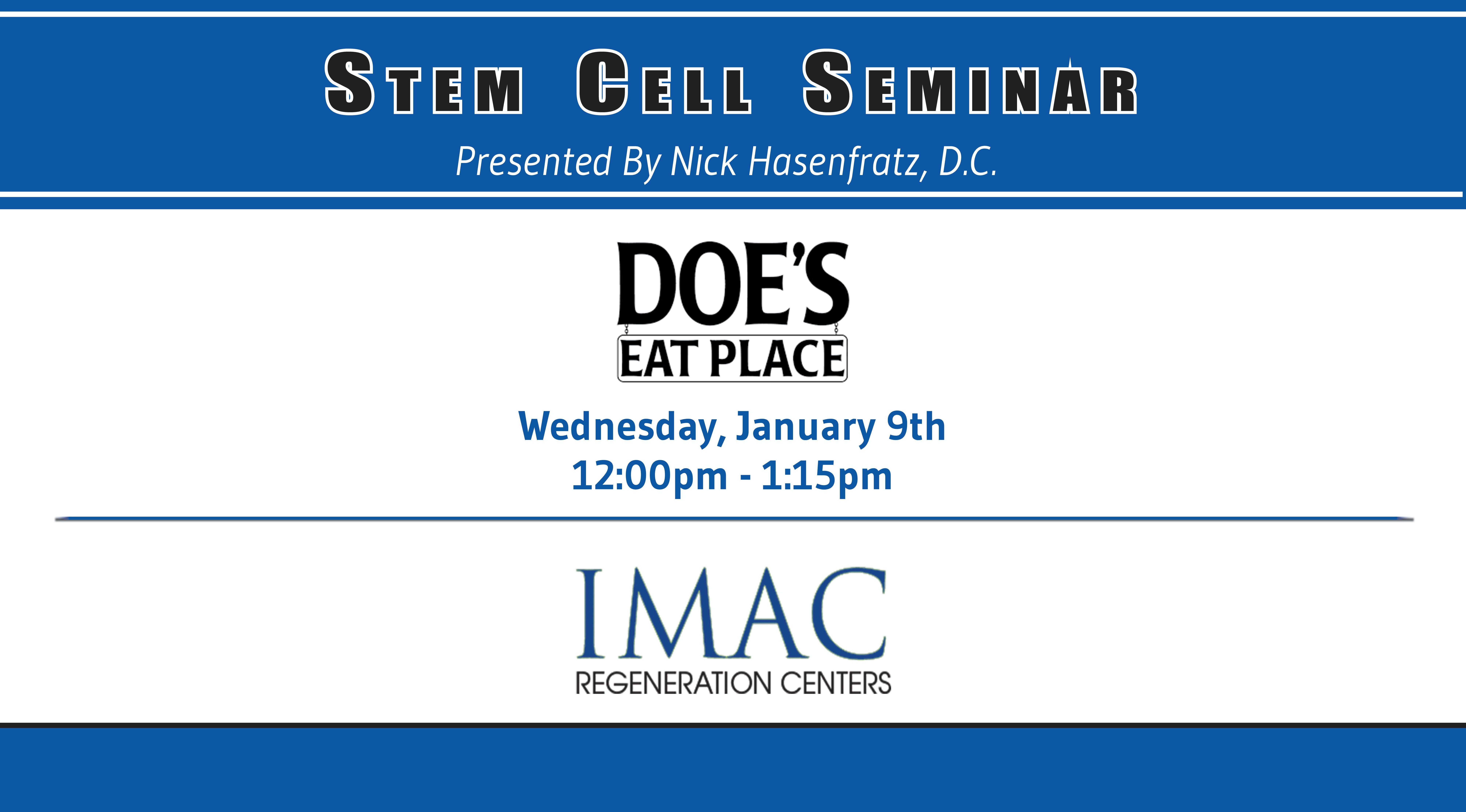 IMAC Regeneration Centers Stem Cell Seminar - Does Eat Place - 1/9