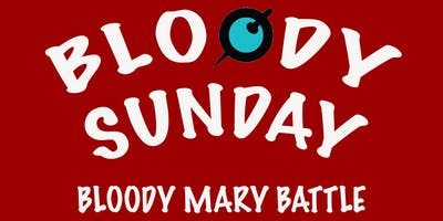 Bloody Sunday: A Bloody Mary Battle