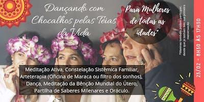 RESGATE SEU PODER FEMININO (Dançando com Chocalhos pelas Teias da Vida)