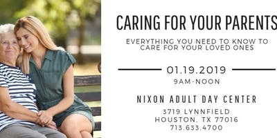 Caring for Your Parents (Everything you need to know to care for your loved ones)