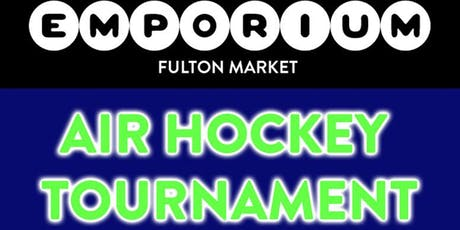 Air Hockey Tournament Fulton Market tickets
