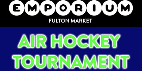 Air Hockey Tournament Fulton Market tickets
