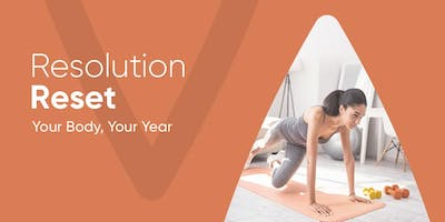 Resolution Reset: Your Body. Your Year.