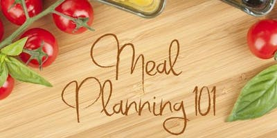 Nutrition 101:  Meal Planning and Food Demonstration