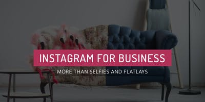 Instagram for Business in 2019