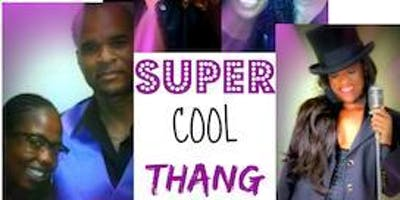 The Lounge at the Flamingo presents Super Cool Thang