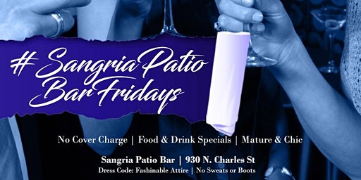 SANGRIA PATIO BAR FRIDAYS
